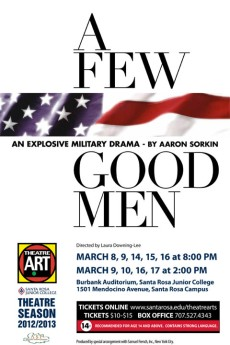 A Few Good Men, playing this weekend and next at Santa Rosa Jr. College